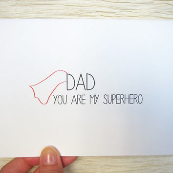 Cute Father's Day card. Dad is my superhero.