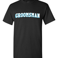 Groomsman Bachelor Party T-shirt Tshirt Tee Shirt Gift Christmas Wedding Best Man Groom Marriage Funny Cool Engaged Weekend Mates Varsity