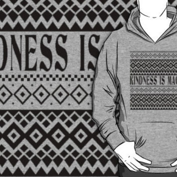 kindsness is magic hoodie