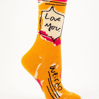 Love You, Weirdo Women's Socks