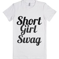 short girl swag-Female White T-Shirt