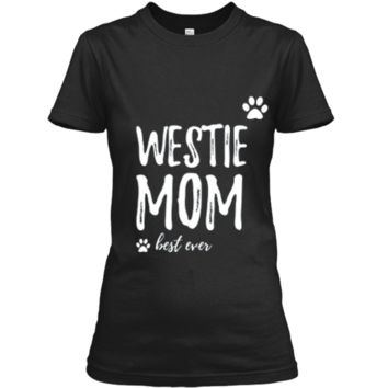Westie Mom T-Shirt Funny Gift for Dog Mom Ladies Custom
