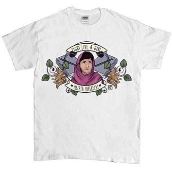 Fight Like A Girl (Malala) -- Unisex T-Shirt