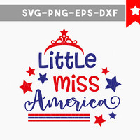 little miss america svg, 4th of july svg, fourth july baby girl Onesuit svg, svg files for cricut, independence day, svg files silhouette