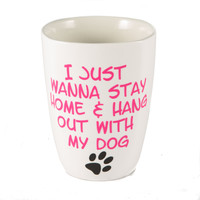 Stay Home with Dog Mug