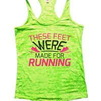 These Feet Were Made For Running Burnout Tank Top By Funny Threadz