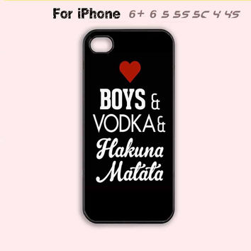 Love Boys Vodka Hakuna Matata Phone Case For iPhone7 7 Plus For iPhone 6 Plus For iPhone 6 For iPhone 5/5S For iPhone 4/4S For iPhone 5C-5 Colors Available