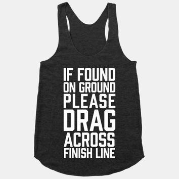 If Found On Ground Please Drag Across Finish Line