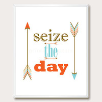 Printable Wisdom. Printable Quote. Printable Arrows. Seize the Day. Printable Wall Art. Motivational Print. Instant Download
