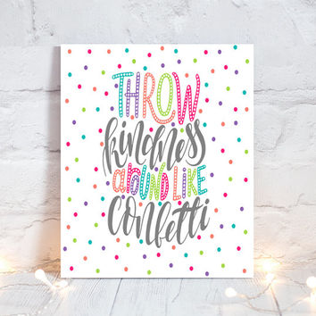 WALL ART QUOTE - Throw Kindness Like Confetti - Office Quotes - Inspirational Quote - Motivational Quote - Typography-Single Canvas or Print