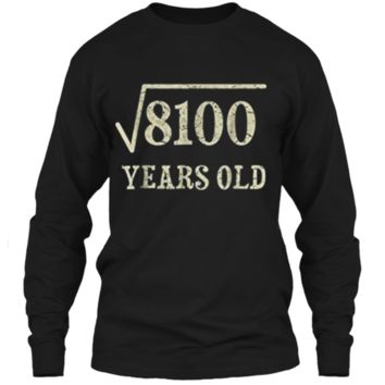 90 yrs years old Square Root of 8100 90th birthday T-Shirt LS Ultra Cotton Tshirt