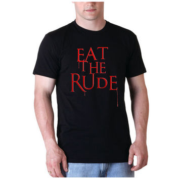 Eat The Rude Hannibal Tee Shirt Black and white For Men and Women Unisex Size from savemeshirt
