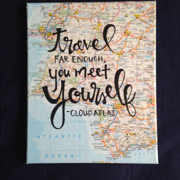 "Canvas quote ""travel far enough, you meet yourself"" 8x10 cloud atlas quote"
