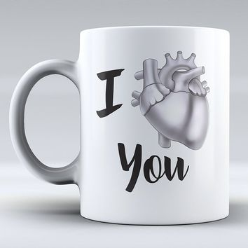 Anatomical Heart Mug - Funny Mug - I Love You - Nurse Mug - Doctor Mug - Anniversary - Love - Grey's Anatomy Inspired - Drink Mu
