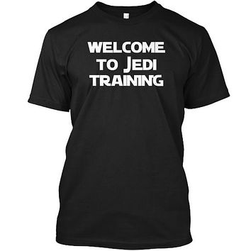 Welcome To Jedi Training Sci Fi T-Shirt