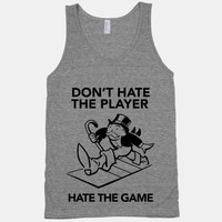 Don't Hate the Player, Hate the Game (Tank) | HUMAN