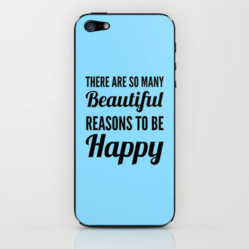 Beautiful Reasons to be Happy iPhone & iPod Skin by CreativeAngel