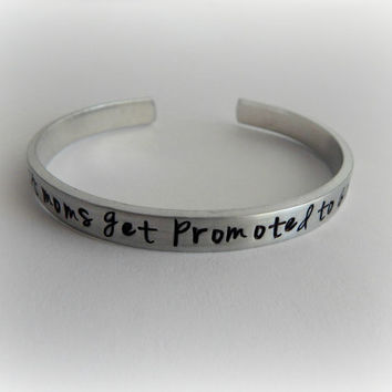 The best moms get promoted to Grandma Bracelet / Hand Stamped Grandmother Bracelet / Grammy / Nana / Mimi / Mamaw / Nonna / Granny / Nanny