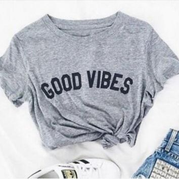 GOOD VIBES Tumblr Quality Cotton T-Shirt Vibes Harajuku Slogan tee Gray Clothing O-Neck Clothing Top Summer Stylish Trendy Shirt