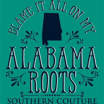 Southern Couture Blame it on my Alabama Roots State Pattern Girlie Bright T Shirt