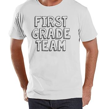 Funny Teacher Shirts - First Grade Team Shirts - Teacher Gift - Teacher Appreciation - Gift for 1st Grade Teacher Team - Men's White T-shirt