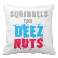 Elections 2016 - Squirrels For Deez Nuts Throw Pillow