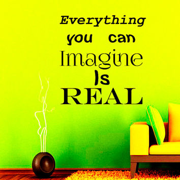 Wall Decals Vinyl Sticker Decal Home Decor Art Murals Everything You Can Imagine Is Real Motivation Quote Wall Bedroom Dorm NA302