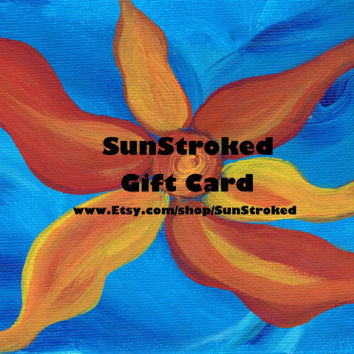 SunStroked Gift Certificate, gift card