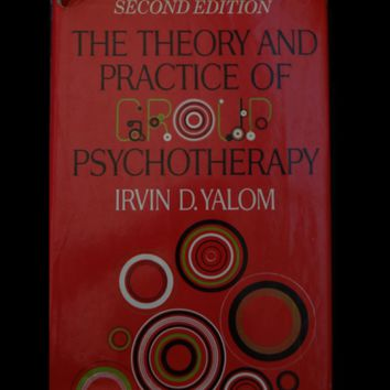 the theory and practice of group psychotherapy essay Essay on art psychotherapy: group dynamics  in the theory and practice of group psychotherapy (5th ed) (pp 382-390) new york: basic books read full essay.