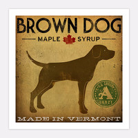 Brown Dog Vermont Maple Syrup GRAPHIC ART giclee print 12x12 signed
