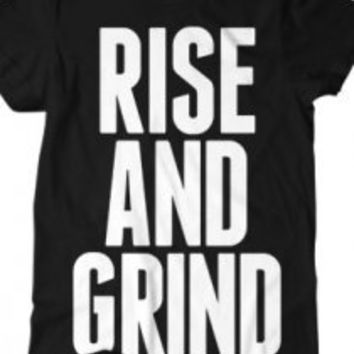 Rise and Grind (Black) T-Shirt - Rise and Grind T-Shirts -  Online Store on District Lines