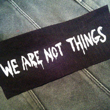 Feminist patch - We Are Not Things sew on patch black, Mad Max fury road patch Furiosa, feminism, queer punk patch, riot grrrl, road warrior