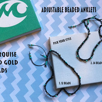 Adjustable dainty crocheted anklets tightly crocheted with small glass beads gold and turquoise choose one