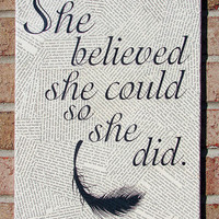 Quote on Canvas She Believed She Could So She Did Quote by Stoic