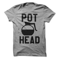 Pot Head Tshirt Coffee Shirt Funny Coffee Mug shirt Mens Shirt Womens Tees Coffee Drinker Gift Shirt