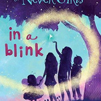Never Girls #1: In a Blink Disney Fairies A Stepping Stone Book;