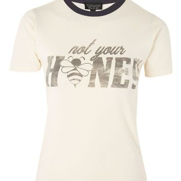 'Not Your Honey' Slogan T-Shirt - New In Fashion - New In