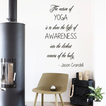 Wall Decals Quote The Nature Of Yoga Is To Shine The Light Of Awarenes ... Home Vinyl Decal Sticker Kids Nursery Baby Room Decor kk594