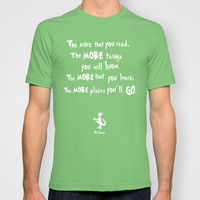 dr seuss the more that you read T-shirt by studiomarshallarts