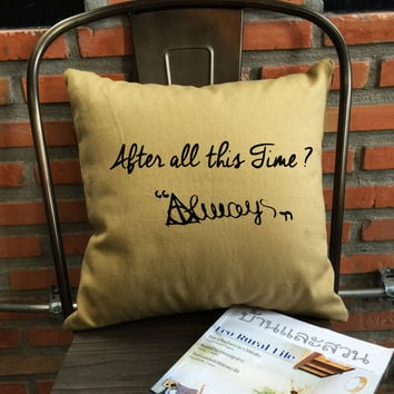 "Severus snape ""After All This Time? Always"" Pillow Cover always throw pillow cover severus snape quotes cotton canvas pillow cover"