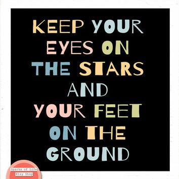 Square digital download, famous quote, Roosevelt instant printable, Keep your eyes on the stars and your feet on the ground, inspirational