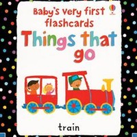 Usborne Books & More. Baby's Very First Flashcards Things That Go