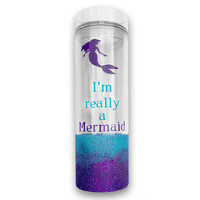 "Custom Water Bottle - Personalized Tumbler - ""I'm Really a Mermaid"" - Gift for Girls - Gift for Daughter - Best Friend Gift - Glitter Mug"