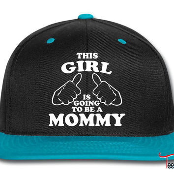 This Girl is Going to be a Mommy Snapback