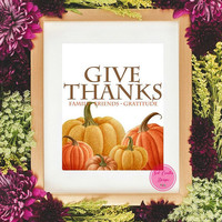 Thanksgiving Decor, Rustic Fall Home Decor, Fall Home Art, Give Thanks Sign, Autumn Home Decor, Pumpkin Prints, Fall Wall Art, Fall Decor