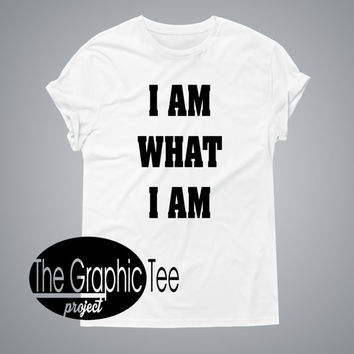 I am what I am woman graphic shirt, woman tshirts, woman shirts, BLACK/WHITE tshirt