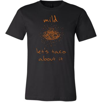 Let's Taco About It Funny Jokers Apparel
