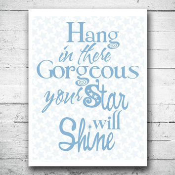 Motivational quote Art print Typographic poster Inspirational print Hang in there quote Dusk Blue Typography wall decor Gift for child
