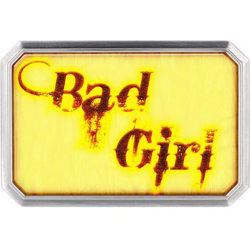 Custom Full Color Distressed BAD GIRL Belt Buckle
