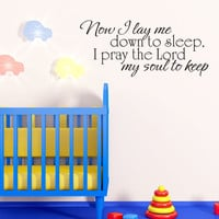 Art Wall Decal Wall Stickers Vinyl Decal Quote - Now I lay me down to sleep - Baby Nursery Wall Decal
